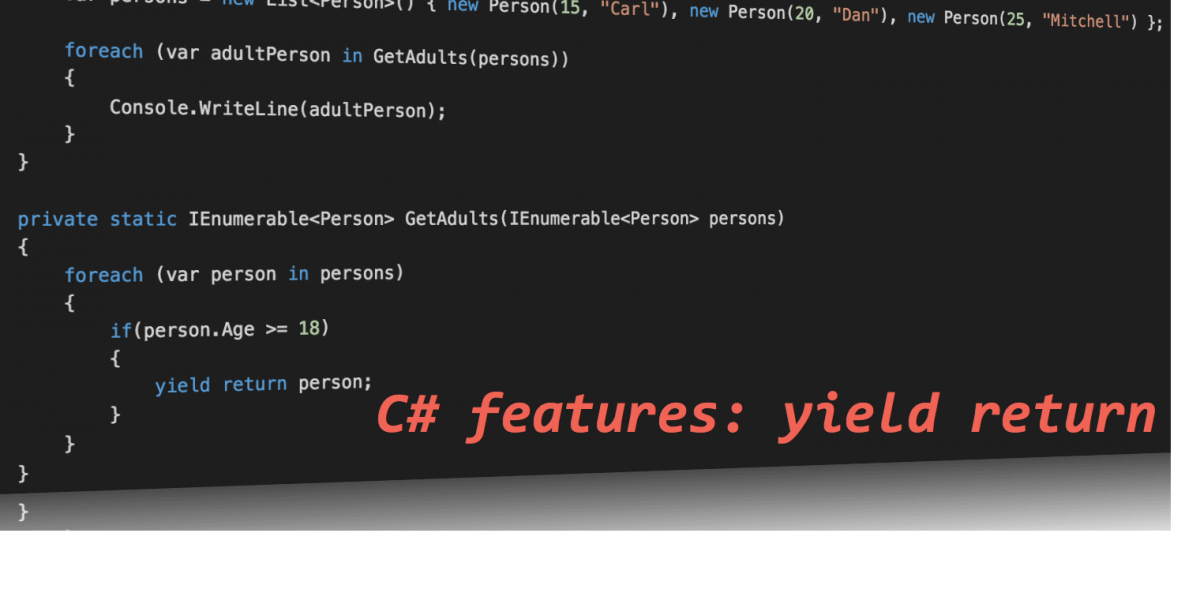 C# features – yield return
